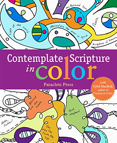 Contemplate Scripture in Color: with Sybil MacBeth, Author of Praying in Color