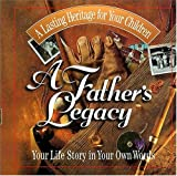 A Father's Legacy, Nelson Books (Firm) Staff, 0849955238