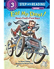 Eat My Dust! Henry Ford's First Race: Step Into Reading 3