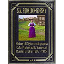 History of Digichromatography: Color Photographic Surveys of Russian Empire (1905 - 1915)