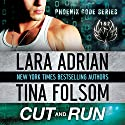 Cut and Run Audiobook by Lara Adrian, Tina Folsom Narrated by Eric G. Dove