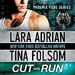 Cut and Run   Lara Adrian,Tina Folsom