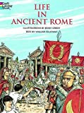 : Life in Ancient Rome (Dover History Coloring Book)