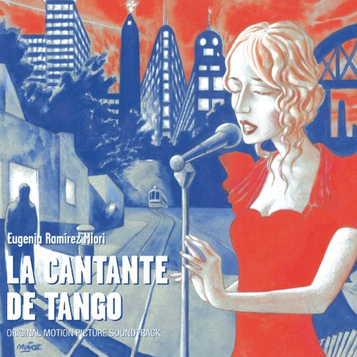 La Cantante de Tango (Original Motion Picture Soundtrack)