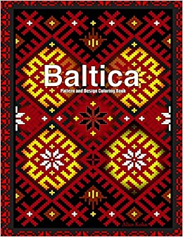 Baltica II Pattern And Design Coloring Book Folk Art Volume 2 Alice Koko 9781542394253 Amazon Books