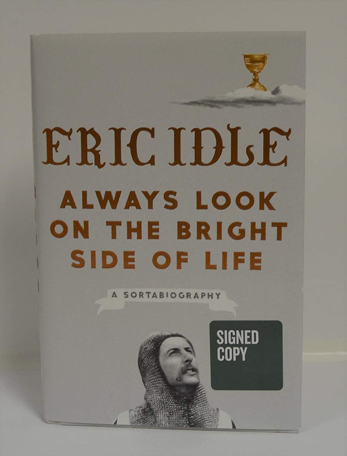 ERIC IDLE signed'Always Look on the Bright Side of Life: A Sortabiography' (Hardcover) Book FIRST EDITION