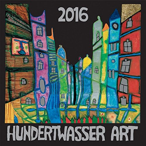 Hundertwasser Broschürenkalender Art 2016: Der besondere Broschürenkalender