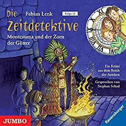 Montezuma und der Zorn der Götter (Die Zeitdetektive 12)