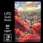 Chasing the Butterfly | Jayme Mansfield