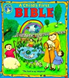 A Child's First Bible, Sally L. Jones, 0784707715