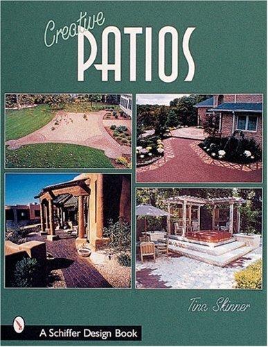 Cheap  Creative Patios (Schiffer Design Books)