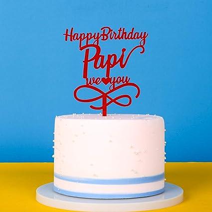 Pleasing Dad Birthday Cake Topper Happy Birthday Papi We Love You Happy Funny Birthday Cards Online Bapapcheapnameinfo