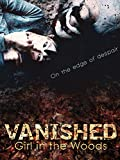 Vanished: Girl in the Woods (English Subtitled)