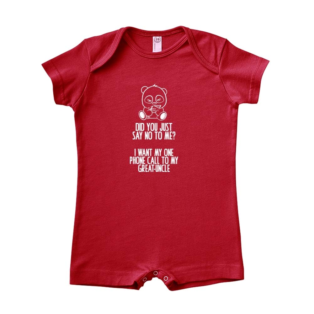 Baby Romper No I Want My One Call to My Great-Uncle