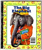 img - for The Big Elephant - A Little Golden Book book / textbook / text book