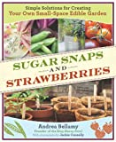 Sugar Snaps and Strawberries, Andrea Bellamy, 1604691247