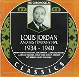 Louis Jordan & His Tympany Five: 1934-1940