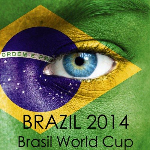Brazil 2014 - Brasil World Cup...