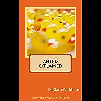 Anti-D Explained (English Edition)