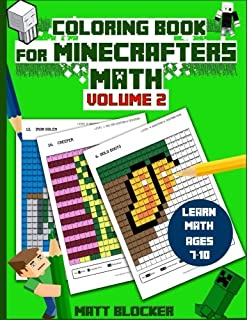 Coloring Book For Minecrafters Math Calculate And Color Squares Unofficial Minecraft