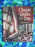 Classic Quilts in a Day, Fran Roen, 0806907584