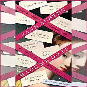 Jane Austen Made Me Do It Audiobook