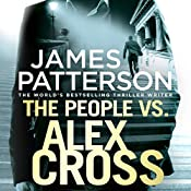 The People vs. Alex Cross: Alex Cross, Book 25 | James Patterson