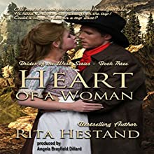 Heart of a Woman: Brides of the West, Book 3 Audiobook by Rita Hestand Narrated by Angela Brayfield