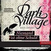 Niemand ist ohne Schuld (Dark Village 3)   Kjetil Johnsen