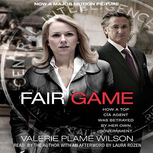 Fair Game: My Life as a Spy, My Betrayal by the White House by Simon & Schuster Audio