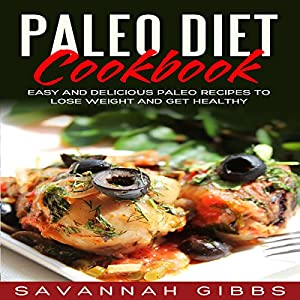 Paleo Diet Cookbook Audiobook
