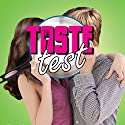 Taste Test Audiobook by Kelly Fiore Narrated by Nikki Hislop