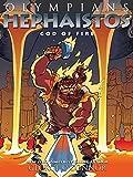Olympians: Hephaistos: God of Fire