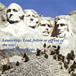 Leadership: Lead, Follow, or Get Out of the Way! | Henry Harrison Epps