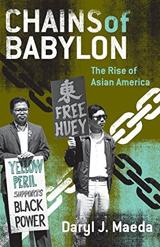 Chains of Babylon : the Rise of Asian America