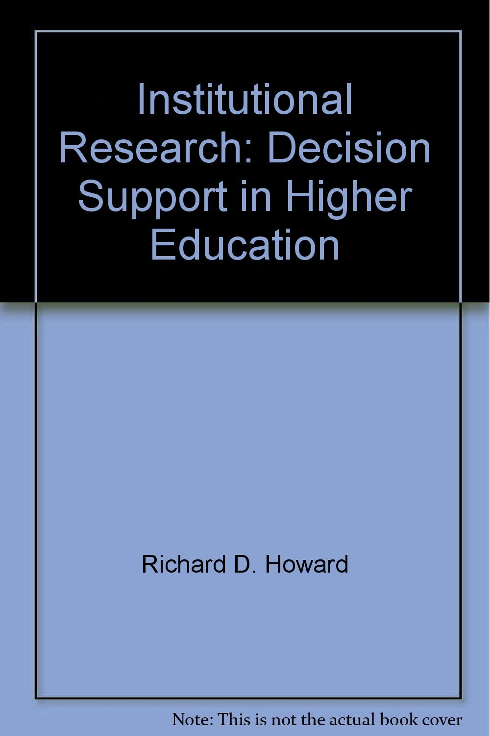 Download Institutional Research: Decision Support in Higher Education ebook