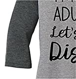 Women Casual I Am Done Adulting Let's Go to Disney