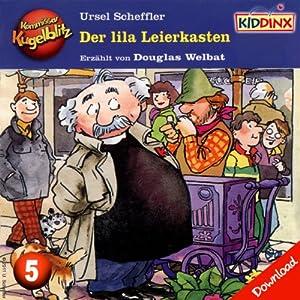 Der lila Leierkasten (Kommissar Kugelblitz 5) Hörbuch