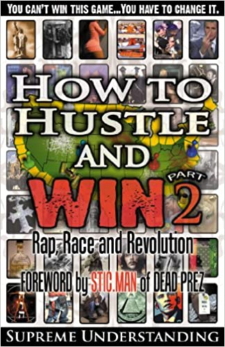 Amazon how to hustle and win part 2 rap race and revolution amazon how to hustle and win part 2 rap race and revolution ebook supreme understanding kindle store fandeluxe Images