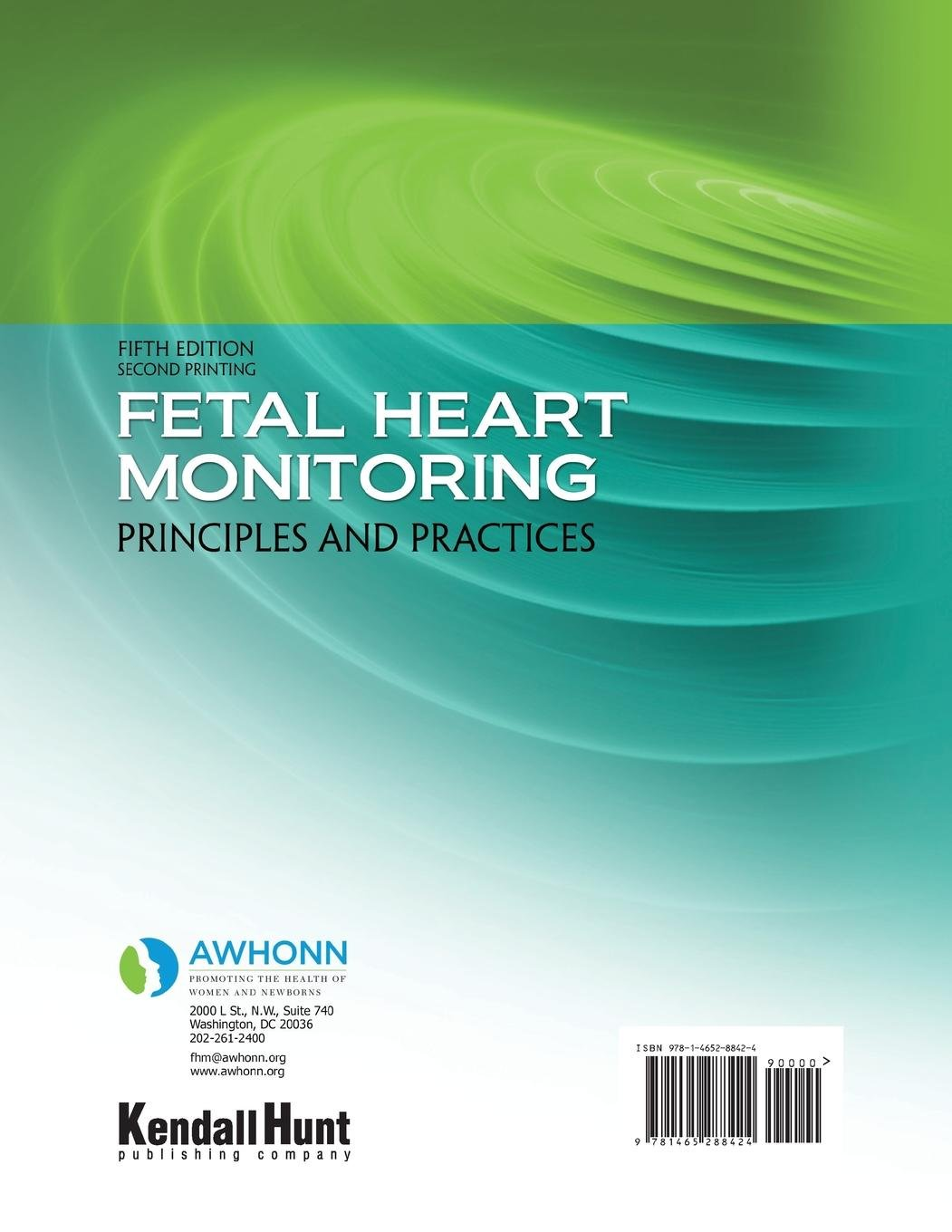 Fetal Heart Monitoring Principles And Practices Awhonn Author