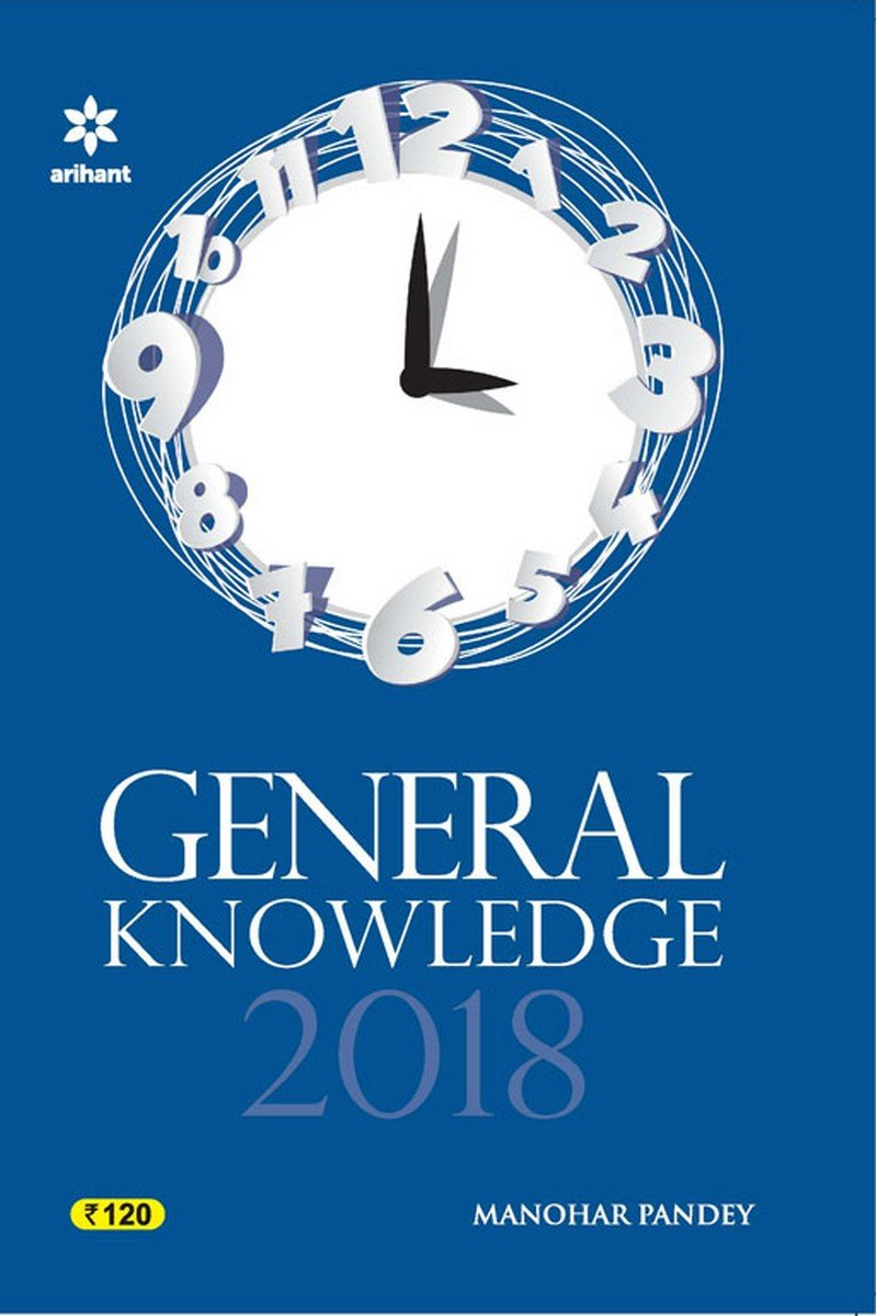 General Knowledge 2018: Amazon in: Manohar Pandey: Books