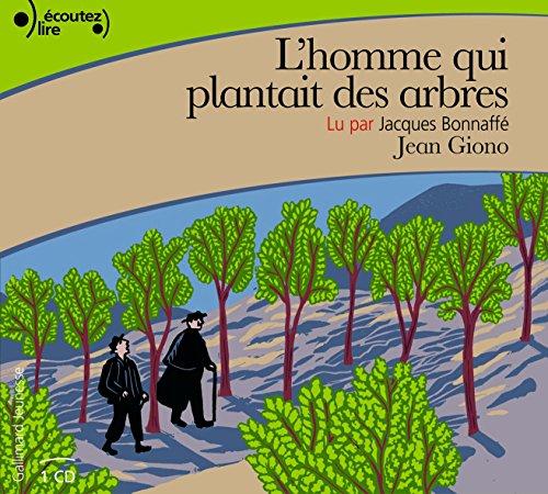 L'homme qui plantait des arbres [Livre Audio] (French Edition)