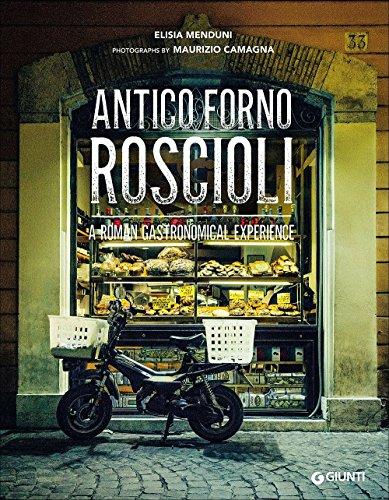 Antico Forno Roscioli. A Roman gastronomical experience