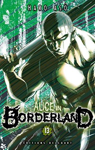Alice in Borderland, Tome 13 :