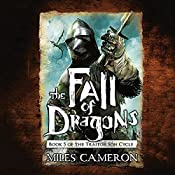 The Fall of Dragons | Miles Cameron