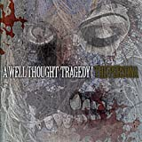 A Well Thought Tragedy | The Persona | CD by A Well Thought Tragedy (2014-04-29)