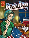 img - for Betsy Ross y la bandera de los Estados Unidos (Historia Gr ficas) (Spanish Edition) book / textbook / text book