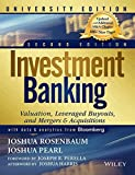 img - for Investment Banking: Valuation, Leveraged Buyouts and Mergers & Acquisitions by Joshua Rosenbaum Joshua Pearl (2015-05-04) book / textbook / text book