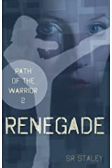 Renegade (Path of the Warrior Book 2) Kindle Edition