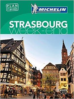 Guide Vert Week-End Strasbourg Michelin